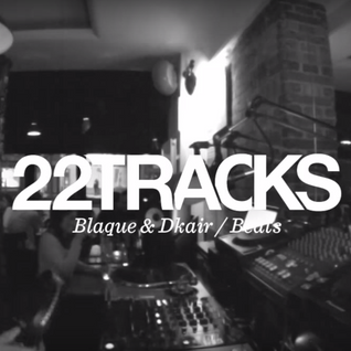 22Tracks Paris Radio • Blaque & Dkair x Freeworker (Beats) • LeMellotron.com