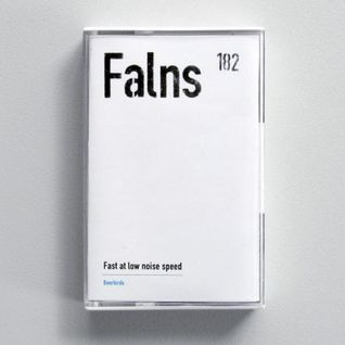 "Falns 182 ""Fast at low noise speed"" (Beerbird Records)"