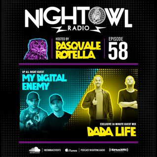 Night Owl Radio 058 ft. My Digital Enemy and Dada Life