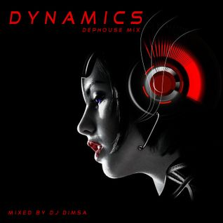 Dynamics - Deephouse Mix (2014)