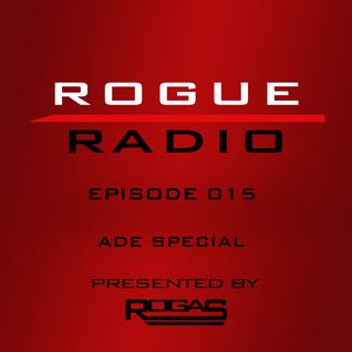 ROGUE RADIO 015 ADE SPECIAL