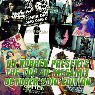 The Top 40 Megamix (October 2010) Mixed By DJ Nobren
