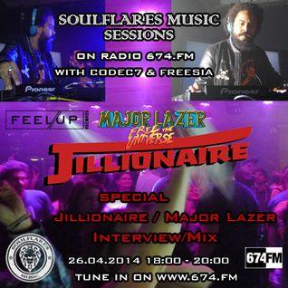 soulflares music @674FM  - Jillionaire / Major Lazor - special - 30-04-2014
