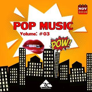 POP MUSIC Vol.03 ♫♫ Mixed Renato Couto DJ - Novembro de 2016