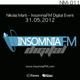 Nikolai Marti - InsomniaFM Digital Event 31.05.2012 [NM-011]