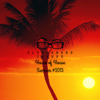 House of House Summer #2015