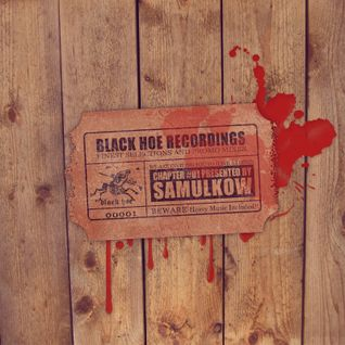 Black Hoe Recordings Promo Mixes - Chapter One With Samulkow