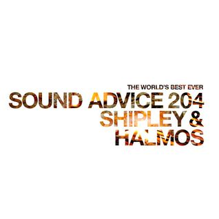Sound Advice 204: Shipley & Halmos