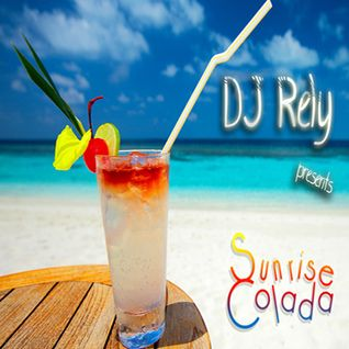 DJ Rely - Sunrise Colada 2011.07.20