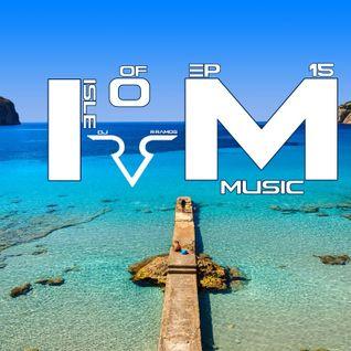 Isle Of Music Ep.16 by DJ R.Ramos