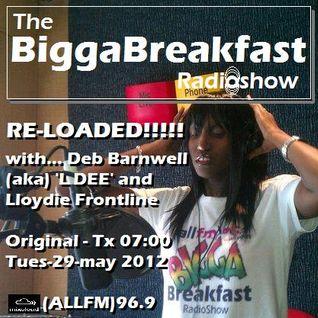 BIGGA BREAKFAST RADIO SHOW 29/05/2012