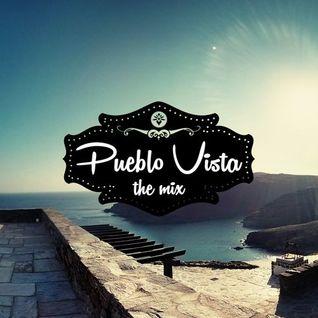PUEBLO VISTA - The Mix Vol.1 (Mixed by Paul Gilmore)