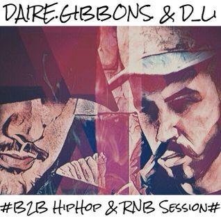 D_Li X Daire Gibbons /// B2B Hip Hop & R&B Session