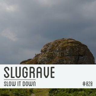 Slugrave Mixtape #020
