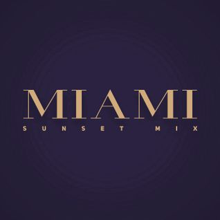 Miami Sunset Mix #002
