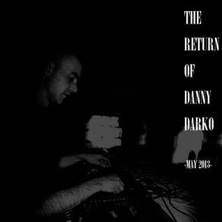 DJ DANNY INTRO :: 3 DECKS - 'THE RETURN OF DANNY DARKO' :: SATURDAY 11TH MAY 2013