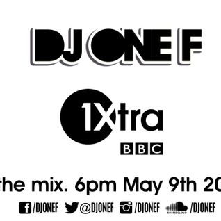 DJ OneF on Club Sloth - BBC Radio 1Xtra - 09.05.2014