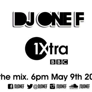 DJ OneF on Club Sloth - BBC Radio 1Xtra - 09.05.2014