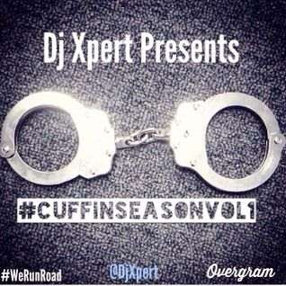 Dj Xpert presents Cuffin Season Vol. 1