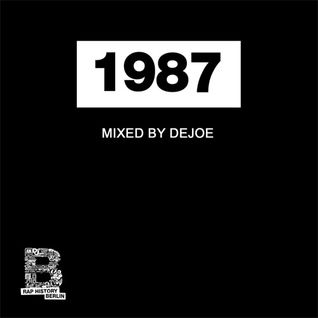 Rap History 1987 Mix by Dejoe