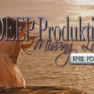 In Deep Produktions-Missing Love APRIL PODCAST MIX AND SELECTED BY DJ B