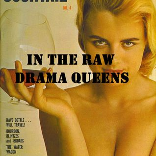 In The Raw- Drama Queens
