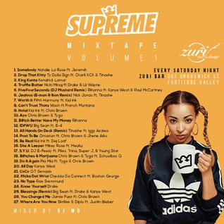 Supreme Saturdays Mixtape - Mixed by DJ Mo