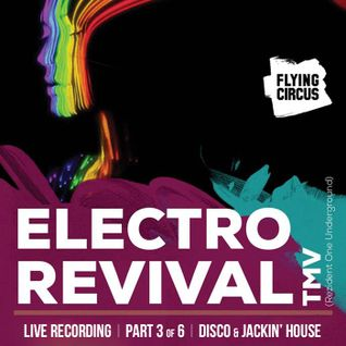 TMV @ Flying Circus Cluj - Part 3 Disco & Jackin' House