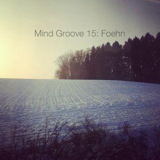Mind Groove 15 - Foehn