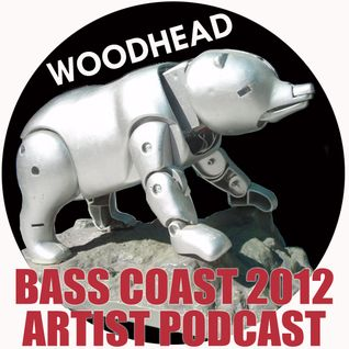 Bass Coast Project Artists Mixed by Woodhead Hosted by Crystal Precious