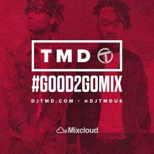 Good 2 Go Mix 20/09/16 (New R&B / Hip Hop)