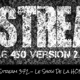 Le Stream 372 – Le show de la honte