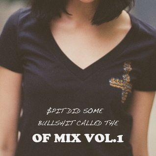 $PIT - OF MIX VOL.1