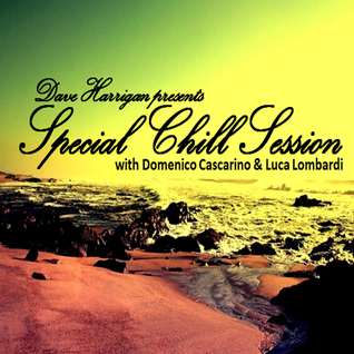 Special Chill Session 13 with Domenico Cascarino & Luca Lombardi