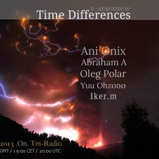 Oleg Polar - Time Differences 083 On Tm-radio [23.06.2013]