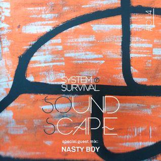 SOundScape #014 Guest: Nasty Boy