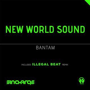 New World Sound - Bantam (Illegal Beat Remix) (Net's Work Records)