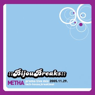 "Metha - ""Extended"" Bijoubreks mix  2005.   ""archive"""