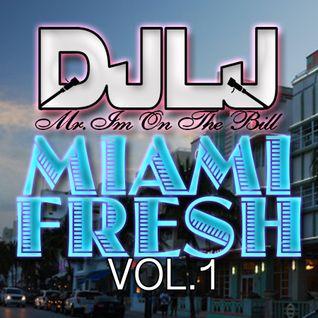 """""""Miami Fresh"""""""