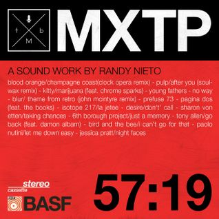 TMB MXTP 57:19 / A Sound Work by: Randy Nieto
