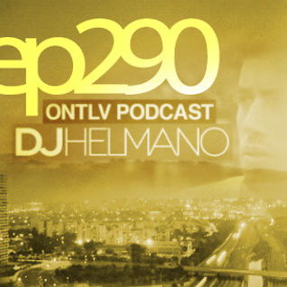 ONTLV PODCAST - Trance From Tel-Aviv - Episode 290 - Mixed By DJ Helmano
