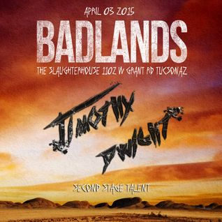 Timothy Dwight Badlands 2015 Mix