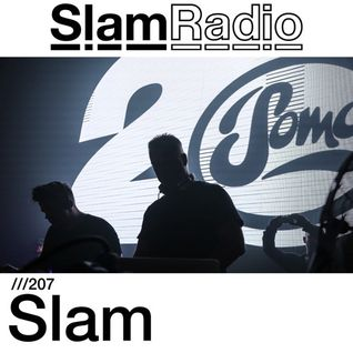#SlamRadio - 207 - Slam @ Pressure, Aug2016