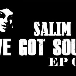 Salim B - We Got Soul * 06