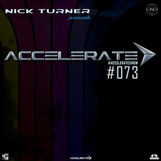 Nick Turner - ACCELERATE #073