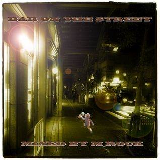 BAR ON THE STREET / MIXED BY M_ROCK