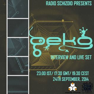 Geko - Live Set - Radio Schizoid - September 2014