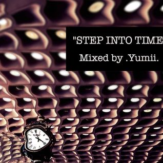STEP INTO TIME MIX