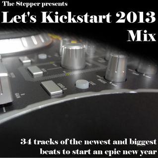 Let's Kickstart 2013 Mix
