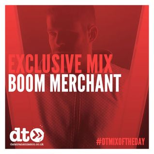 Boom Merchant - Exclusive Mix for Data Transmission